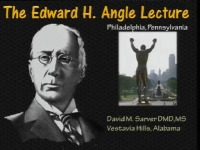 2013 Annual Session - The Art and Humanity of Orthodontics: Make your Patients into Champions - Edward H. Angle Lecture