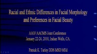 2010 Interdisciplinary Meeting - Racial and Ethnic Differences in Facial Morphology and Preferences in Facial Beauty / Arch Form and Buccal Corridors