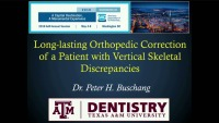 2018 AAO Annual Session - Long-lasting Orthopedic Correction of Patients with Vertical Skeletal Discrepancies