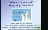 2019 Winter Conference - What's Your Number? Diagnosing Obstructive Sleep Apnea in 2019