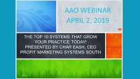 2019 Webinar - The Top 10 Systems That Grow the Practice Today