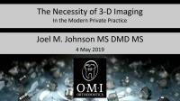 2019 AAO Annual Session - The Necessity of 3-D Imaging in the Modern Private Practice