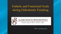2020 Webinar - Esthetic and Functional Goals during Orthodontic Finishing