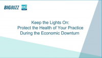 2020 Webinar - Keep the Lights On: Protect the Health of Your Practice During the Economic Downturn