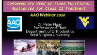 2020 Webinar - Contemporary Use of Fixed Functional Appliances for Treatment of Class II Malocclusions