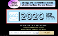 2020 AAO Annual Session - Vertical Control with TADs: Etiology and Treatment of Anterior Open Bite and Relapse