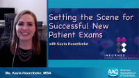 2020 AAO Annual Session - Setting the Scene for Successful New Patient Exams