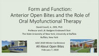 2020 Winter Conference - Form and Function: Anterior Open Bites and the Role of Oral Myofunctional Therapy