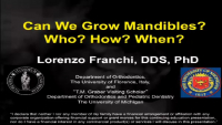 Can We Grow Mandibles? Who - How - When?