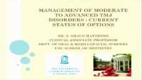Management of Moderate to Advanced TMJ Disorders: Current Status of Options