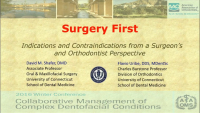 Surgery First: Indications and Contraindications from the Surgeon's and Orthodontist's Perspectives