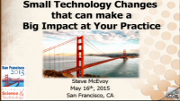 Small Technology Changes that can Make a Big Impact at Your Practice