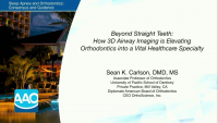 Beyond Straight Teeth: How 3D Airway Imaging is Elevating Orthodontics into a Vital Healthcare Specialty