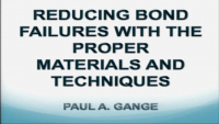 Reducing Bond Failures with the Proper Materials and Techniques