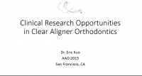 Clinical Research Opportunities in Clear Aligner Orthodontics
