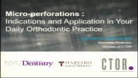 Micro-perforations: Indications and Application in Your Daily Orthodontic Practice