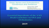 Essential Ingredients of the AAO Draft Guidelines on OSA and Orthodontics