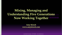 Mixing, Managing and Understanding Four Generations Now Working Together