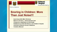 The Habitually Snoring Child: Much More Than Just Noise