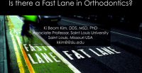 Is There a Fast Lane in Orthodontics?