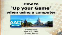 How to 'Up Your Game' in Using a Computer