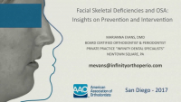 Facial Skeletal Deficiencies and OSA: Insights on Prevention and Intervention