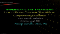 Hyper-efficient Treatment: How to Shorten Treatment Time Without Compromising Excellence