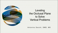 Leveling the Occlusal Plane to Solve Vertical Problems