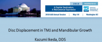 Disc Displacement in TMJ and Mandibular Growth