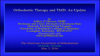 TMD and Orthodontic Therapy: An Update