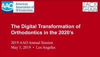The Digital Transformation of Orthodontics in the 2020's