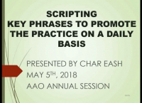 Scripting: Key Phrases We Use to Promote and Build the Practice on a Daily Basis!