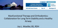 Myofunctional Therapy and Orthodontics: Collaboration for Long Term Stability and a Healthy Airway