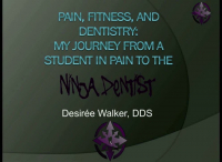 Pain, Fitness and Dentistry: My Story from Dental Student in Pain to American Ninja Warrior Athlete