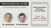 Private Practice vs. DSO… A Transparent Opinion of Both!