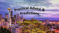 Technology Update: Practical Advice and Predictions