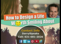 How to Design a Life Worth Smiling About ™