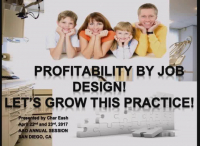 How Your Job Design Creates Profitability for the Orthodontic Practice Today!