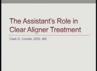 The Assistant's Role in Clear Aligner Therapy