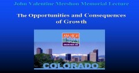 2008 Annual Session - Opportunities and Consequences of Growth (Mershon Lecture)