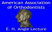 2008 Annual Session - Orthodontics: The Benefit vs. the Burden (Angle Lecture)