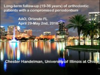 2016 Annual Session - Long-term Follow-up of Orthodontic Treatment of Patients With a Compromised Periodontium / How to Treat Open Bite or Upper Anterior Protrusion Cases with Ankylosed Teeth