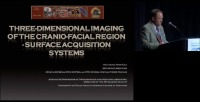 2009 Annual Session - Surface Acquisition Systems in Orthodontics: Do They Have a Role?