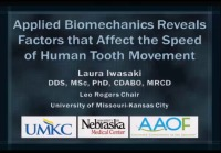 2013 Annual Session - Applied Biomechanics Reveals Factors that Affect the Speed of Human Tooth Movement / Predictable Mechanics to Enhance Facial Esthetics