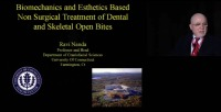 2010 Annual Session - Biomechanics and Esthetic Based Non-Surgical Treatment of Dental and Skeletal Open Bites