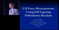 2009 Annual Session - 3-D Orthodontic Force Measurements Using Self-ligating Orthodontic Brackets