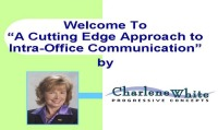 2008 Annual Session - A Cutting Edge approach to Intra-Office Communication