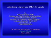 2016 AAO Annual Session - TMD and Orthodontic Therapy: An Update / Orthodontic Diagnosis and Management of Temporomandibular Joint Involvement in Juvenile Idiopathic Arthritis