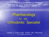 2013 AAO Webinar - Pharmacology for the Orthodontic Specialist