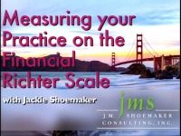 2015 AAO Annual Session - Measuring your Practice on the Financial Richter Scale